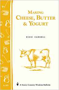 Making Cheese, Butter and Yogurt